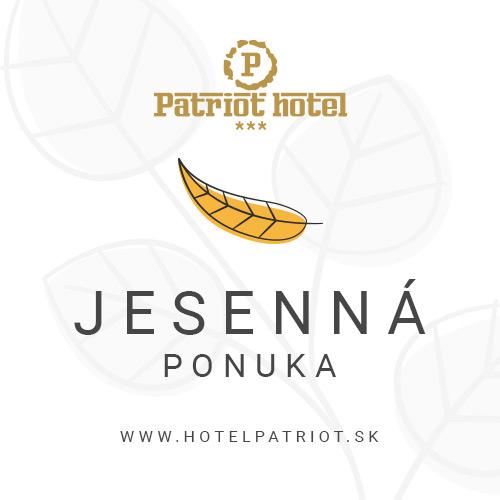 Špeciálna ponuka reštaurácie Hotela Patriot*** - Jesenná ponuka