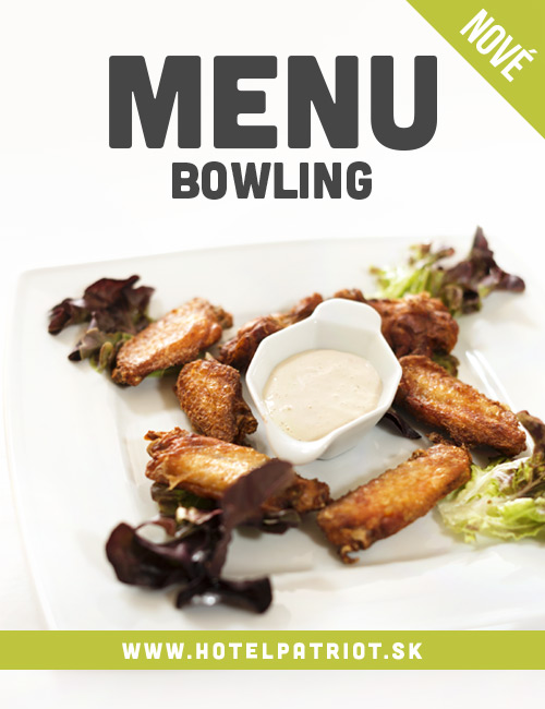 Špeciálna ponuka reštaurácie Hotela Patriot*** - Bowling menu